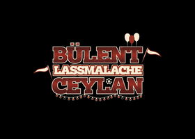 Bülent Ceylan - LASSMALACHE